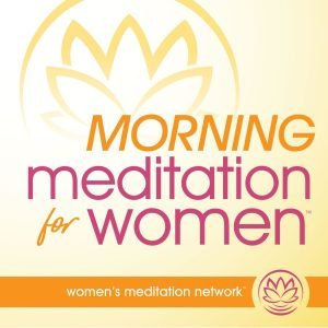 True Native Media Podcast Roster - Morning Mediation For Women Podcast