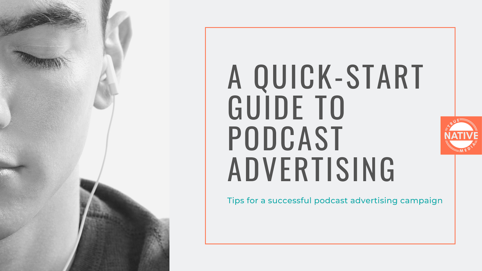 Quick-Start Guide to Podcast advertising Best Practices