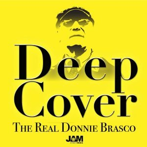 True Native Media Podcast Roster - Deep Cover The Real Donnie Brasco