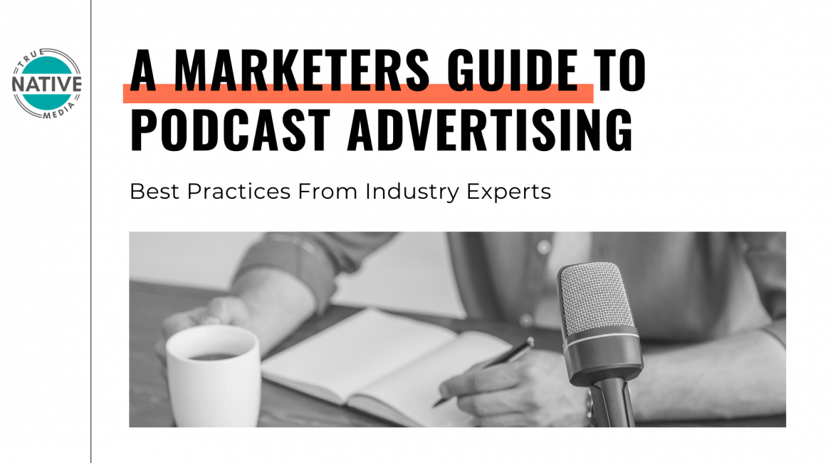 Marketers Guide to Podcast Advertising Best Practices